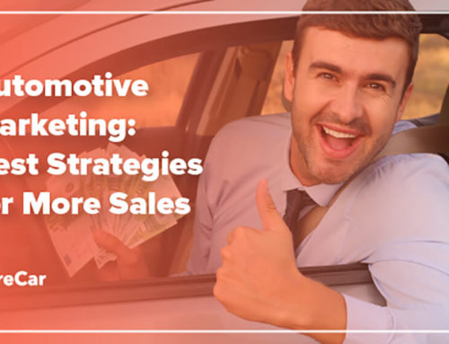 Top 11 Car Dealer Marketing Strategies to Boost Sales
